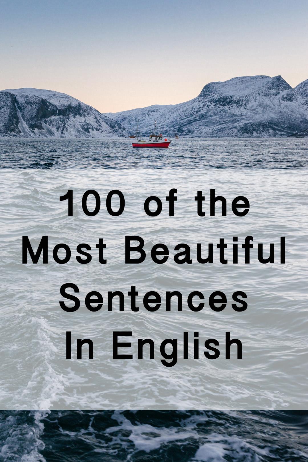 100 Incredibly Beautiful Sentences In Literature