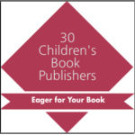 30 Children's Book Publishers Eager for Your Book