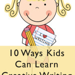 10 Ways Kids Can Learn Creative Writing
