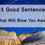 43 Good Sentences That Will Blow You Away