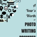 A Year's Worth of Picture Writing Prompts