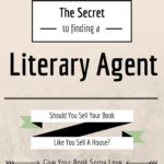 The Secret to Finding a Literary Agent