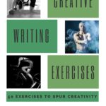 50 Fantastic Creative Writing Exercises