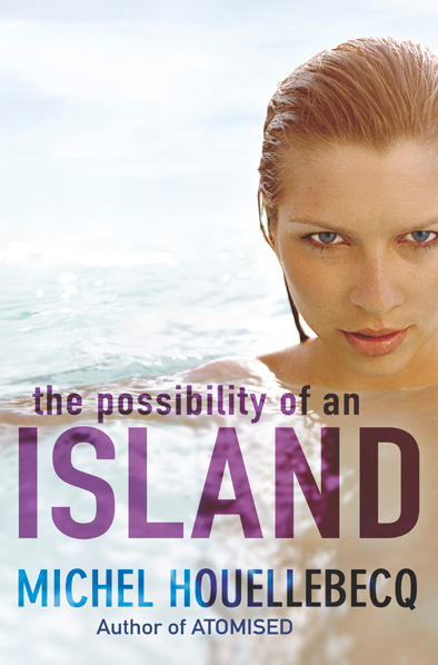 The Possibility of an Island Michel Houellebecq