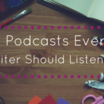 14 Podcasts Every Writer Should Listen To