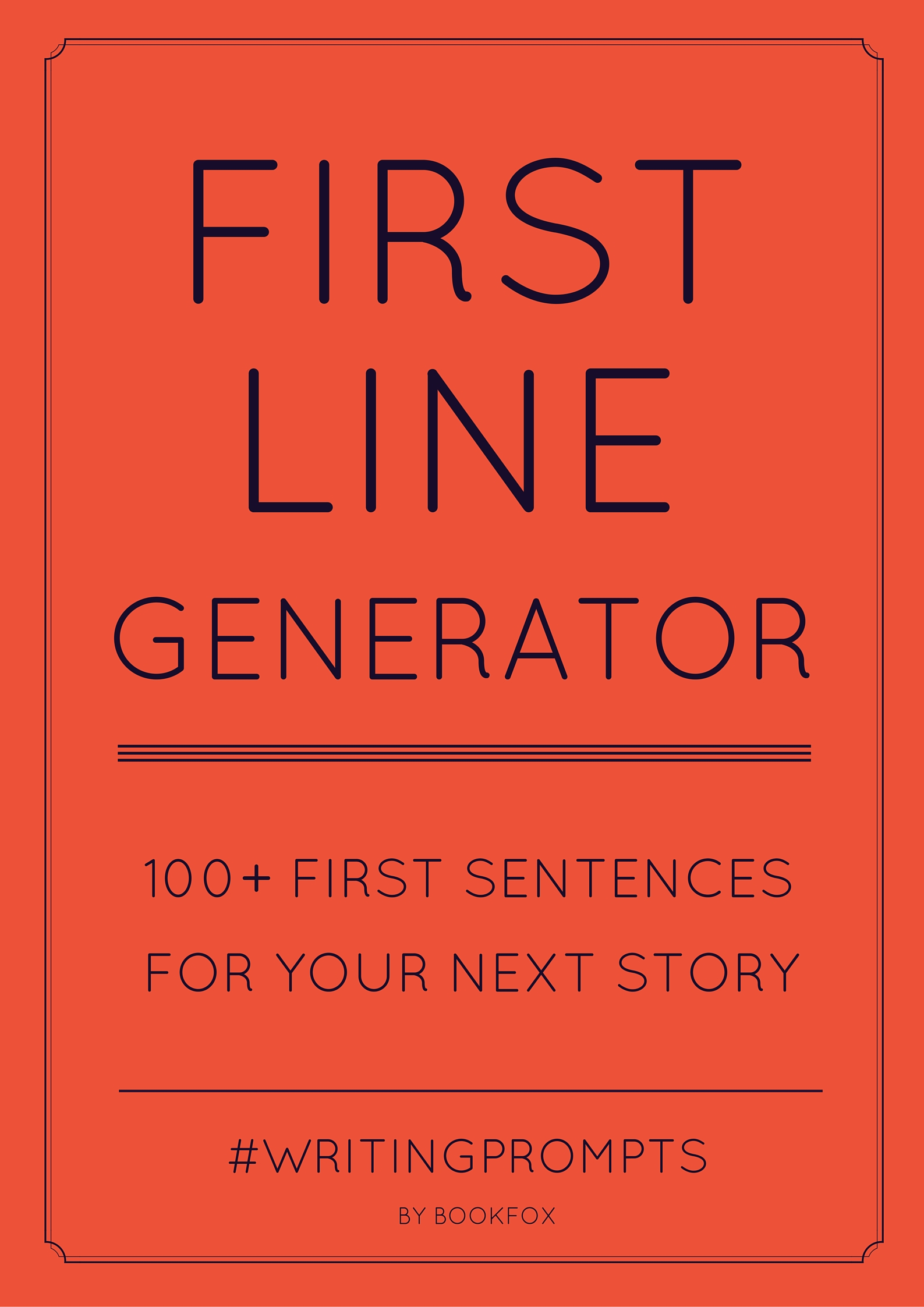 first line generator: 100+ first sentences to spark creativity - bookfox