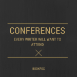 18 Writing Conferences Every Writer Should Attend