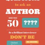 50 Brilliant, Original Questions to ask an Author