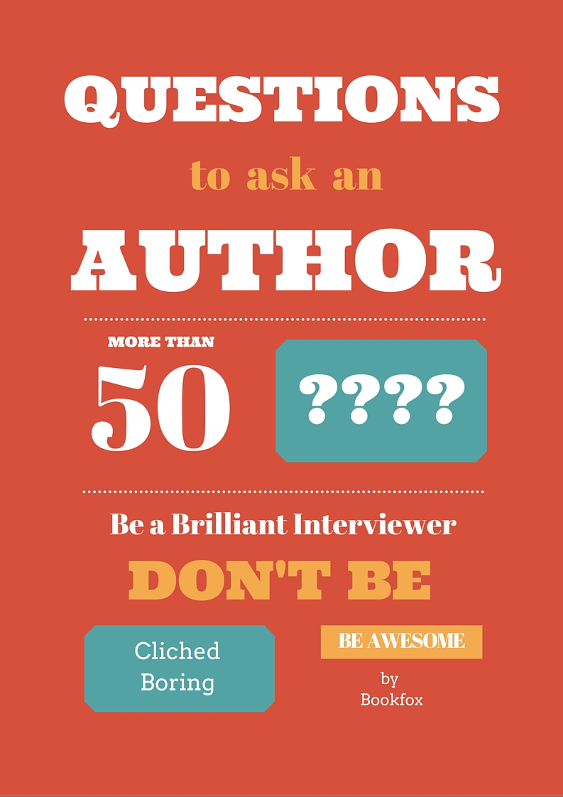 brilliant original questions to ask an author bookfox