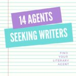 14 Literary Agents Currently Seeking Clients