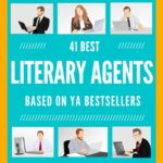41 Best Literary Agents Representing YA