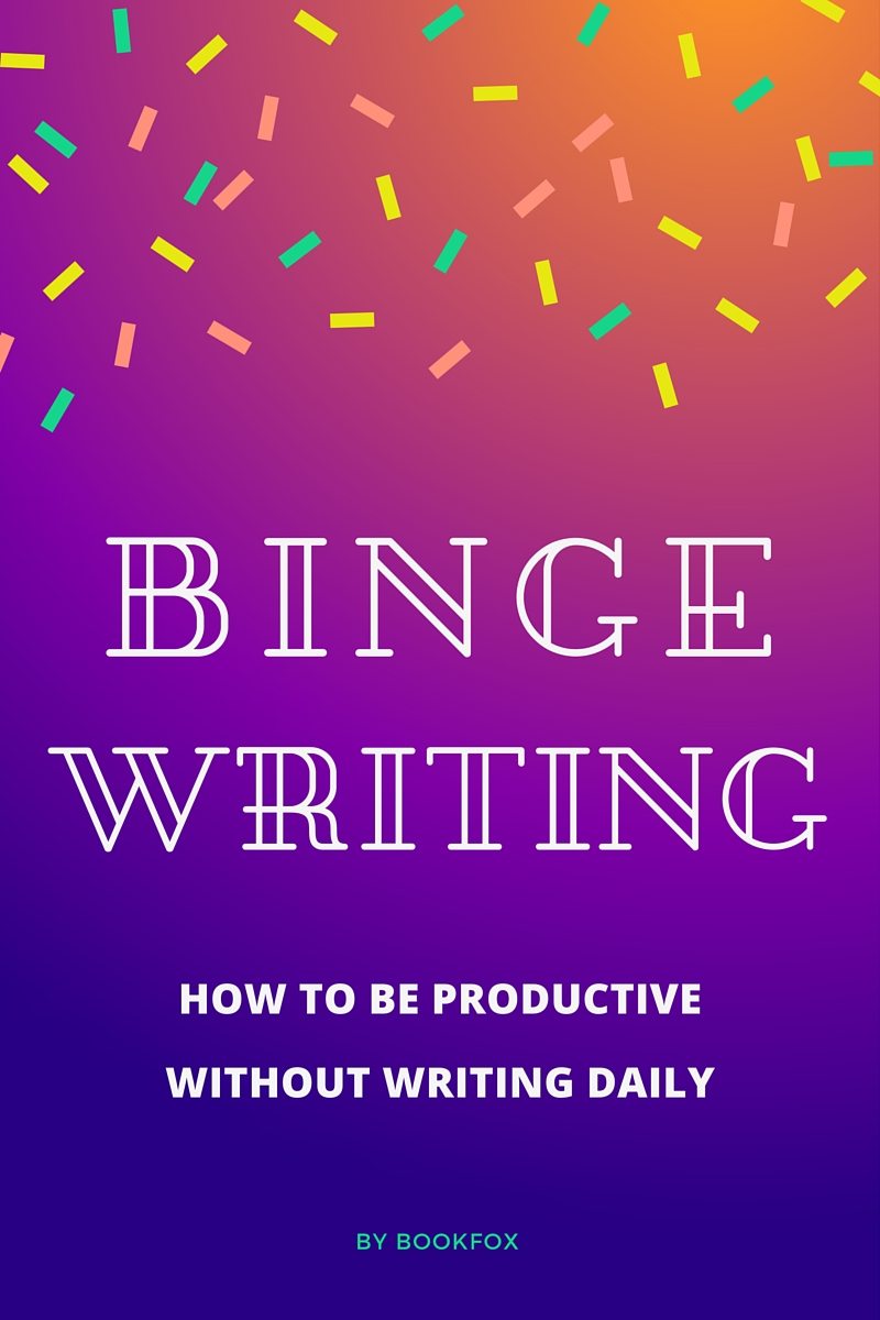 BingeWritinghow to