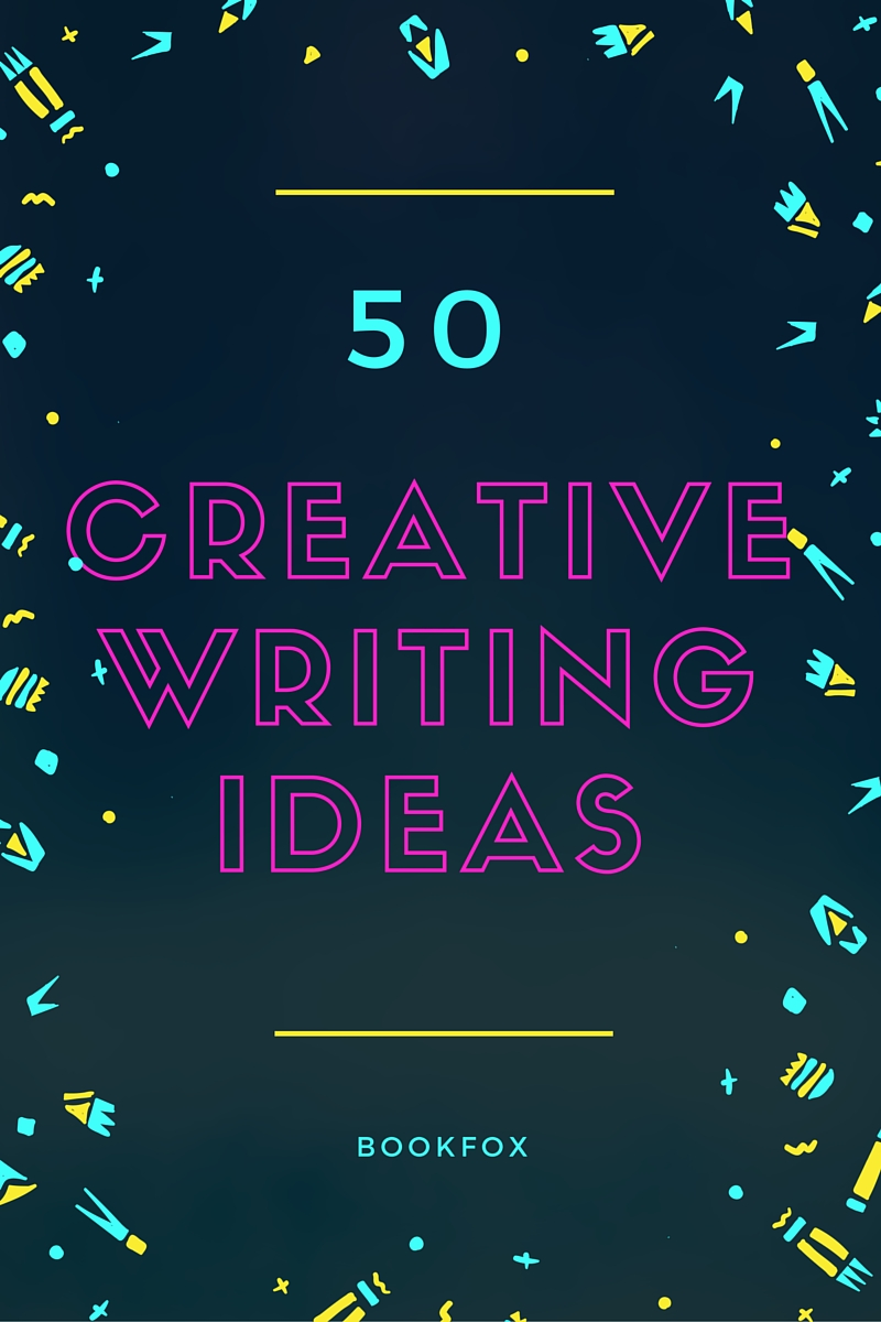 50 creative writing prompts to enrich your craft