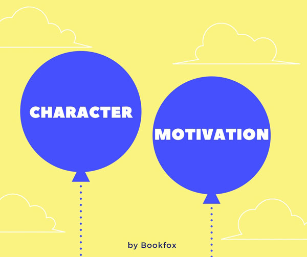 The Magic and Mystery of Character Motivation - Bookfox