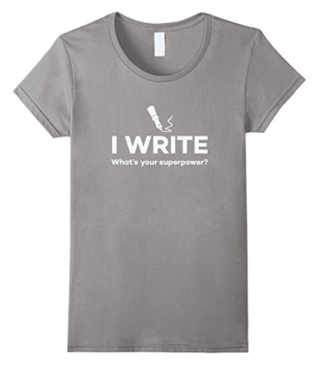 Writing T-Shirt What's your superpower