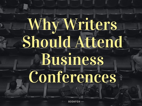 Why I Chose a Business Conference over a Writing Conference