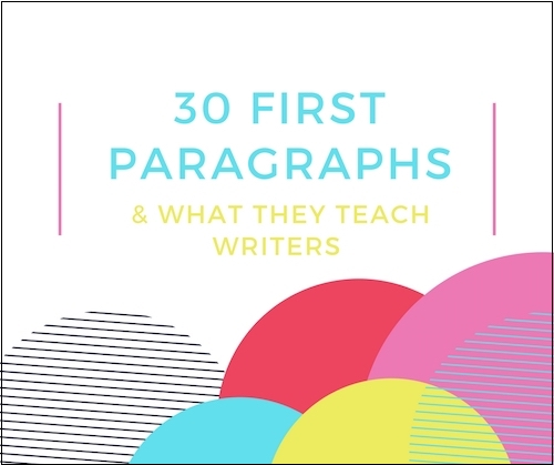 First Paragraphs and How to start your novel