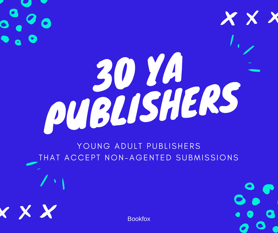 30 Young Adult Publishers Eager for Your Book