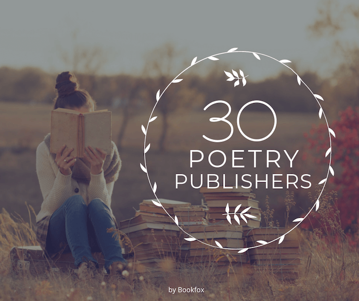 30 Poetry Book Publishers Who Want Your Book Bookfox