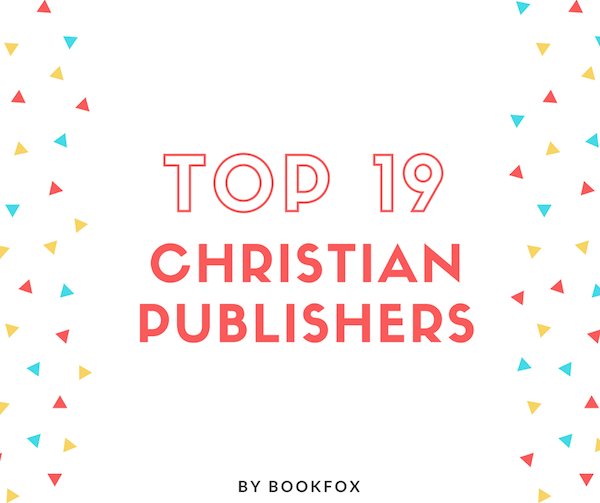 The 19 Best Christian Publishers Bookfox