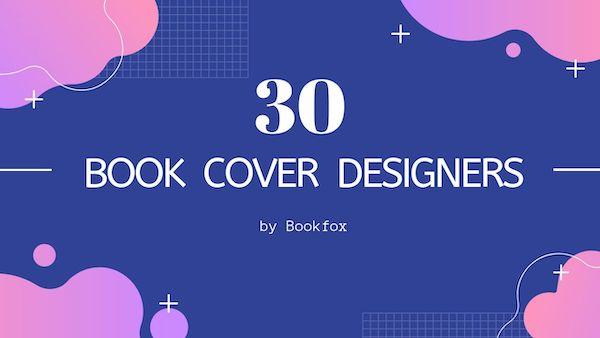 30 Best Book Cover Designers Bookfox