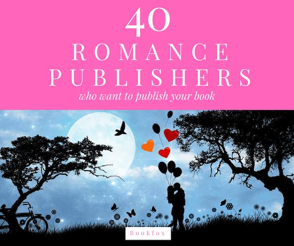 40 Romance Publishers Who Want Your Novel